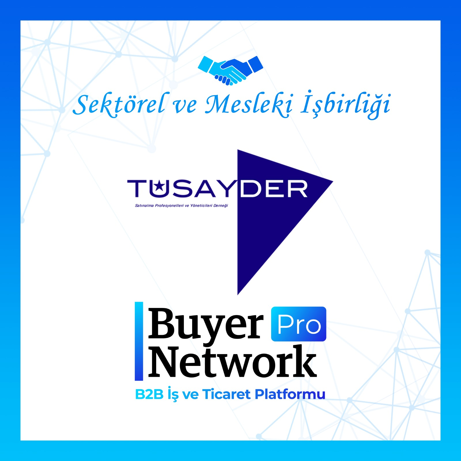 Buyer Network Marka Ailesi ve Tüsayder İşbirliğine İmza Attı