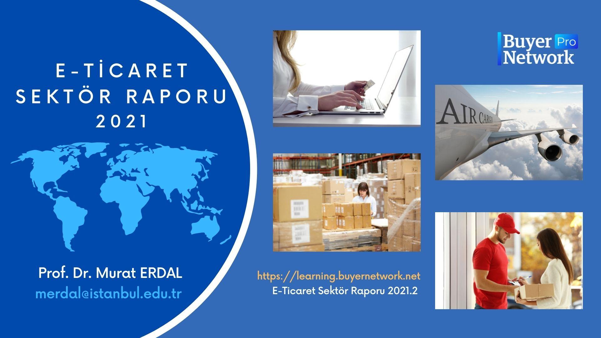 E-Ticaret Sektör Raporu